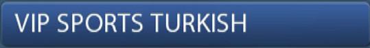 ABONNEMENT IPTV MEGA PREMIUM VIP SPORTS TURKISH
